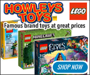 Howleys Toys - Thousands Of Brands At Great Prices