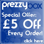 Get 5 pound off every order at Prezzybox. Click Here